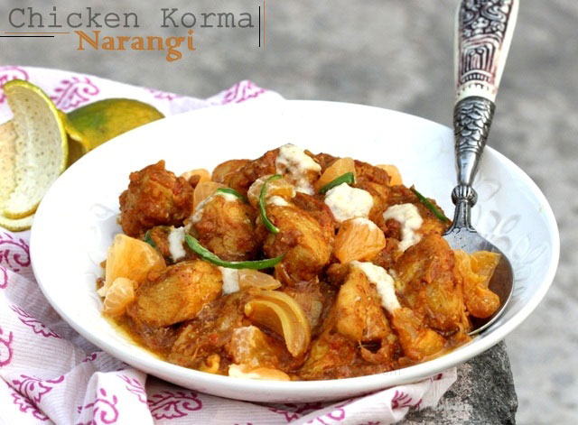 Chicken narangi korma recipe, chicken curry, Indian chicken recipe