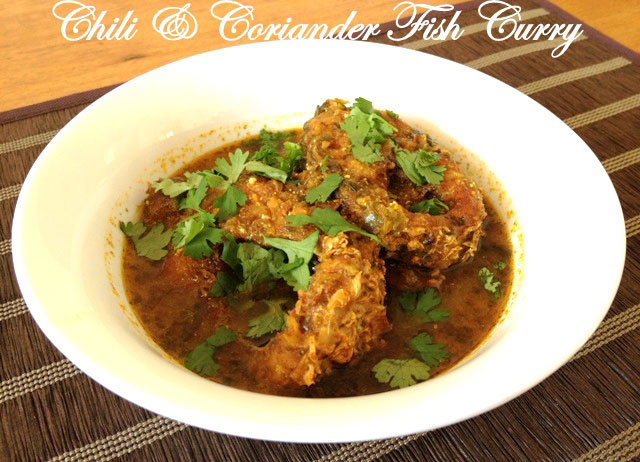 Chili coriander fish curry recipe, calcutte fish curry recipe, begali fish curry, fish recipe