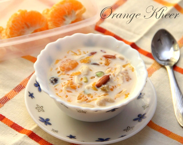 Orange Kheer recipe, paayasam recipe, indian kheer, orange pudding