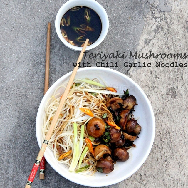 Teriyaki Mushrooms with Chili Garlic Noodles Recipe, teiyaki mushrooms recipe, chili garlic noodles recip, Japanese recipe, teriyaki sauce recipe, garlic noodles