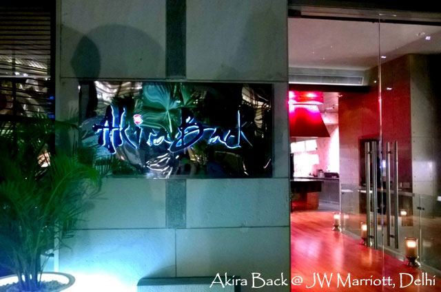 Review Akira Back Delhi, Best Japanese in delhi,  Best restaurant in Delhi