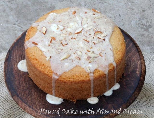 Pound Cake with Almond Cream Recipe, prefect pound cake, vanilla cake recipe